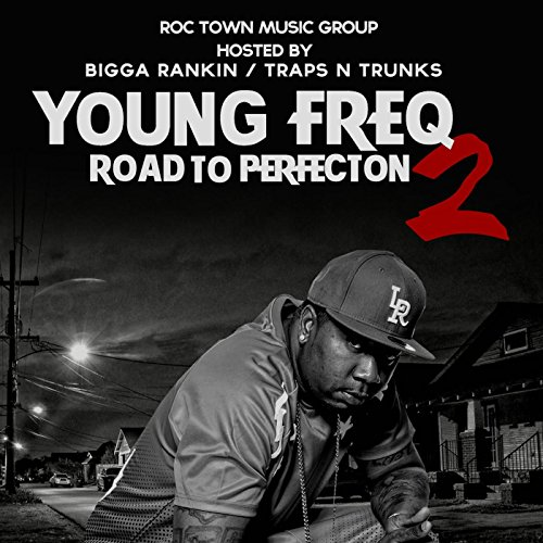 Young Freq-Road To Perfection 2-WEB-2015-ESG Download