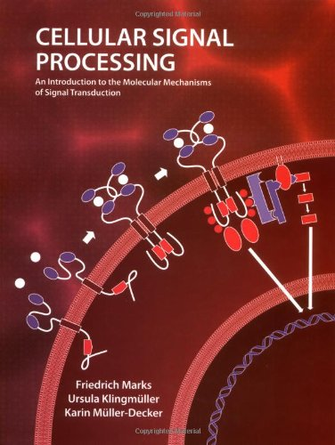 Cellular Signal Processing: An Introduction to the...