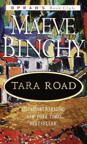 Tara Road (Oprah's Book Club), Maeve Binchy