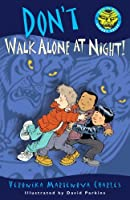 Don&#39;t Walk Alone at Night! (Easy-to-Read Spooky Tales)