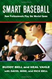 img - for Smart Baseball: How Professionals Play the Mental Game book / textbook / text book