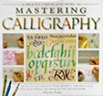 Mastering Calligraphy: An A-Z of Call...
