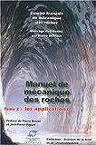 echange, troc Comité Français de Mécanique, Pierre Duffaut, Collectif - Manuel de Mécanique des Roches : Tome 2, Les Applications