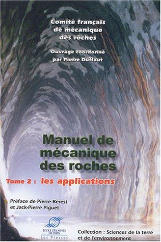 livre manuel de m canique des roches tome 2 les applications. Black Bedroom Furniture Sets. Home Design Ideas