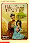 Helen Keller's Teacher