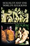 img - for Sexuality and the World's Religions (Religion in Contemporary Societies S) book / textbook / text book