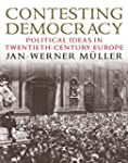 Contesting Democracy: Political Ideas...