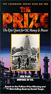 The Prize -  The Epic Quest for Oil, Money & Power [4 VHS]