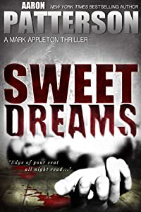 Sweet Dreams by Aaron Patterson ebook deal