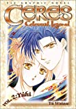 Ceres: Celestial Legend, Vol. 2: Yuhi (1591160405) by Yu Watase
