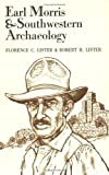 Earl Morris & Southwestern Archaeology
