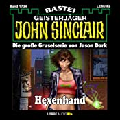 Hexenhand (John Sinclair 1734) | Jason Dark