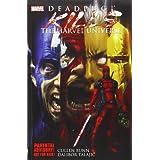 Deadpool Kills the Marvel Universe ~ Cullen Bunn