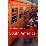 The Rough Guide To South America (Rough Guide Travel Guides)by Various