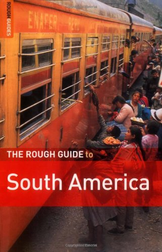 The Rough Guide to South America on a Budget 1 (Rough Guide Travel Guides)