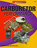 Carburetor Performance: How to Tune and Modify (Power Tech) (0760304211) by Aird, Forbes