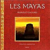 echange, troc Timothy Laughton - Les Mayas