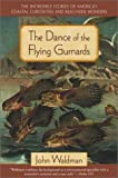 The Dance of the Flying Gurnards: Americas Coastal Curiosities and Beachside Wonders