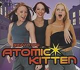 Atomic Kitten Right Now [CD 2]