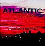 echange, troc Jackson Berkey - Atlantic Fantasy
