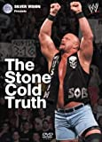 WWE - The Stone Cold Truth [DVD]