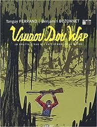 Vaudou dou wap, tome 1 par Ferrand