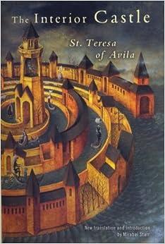 Interior Castle St Teresa Of Avila 9781573222488 Books