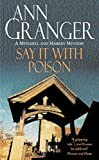 Say it with Poison (A Mitchell & Markby Mystery)