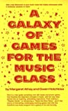 A Galaxy of Games for the Music Class
