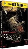 echange, troc Le Crocodile De La Mort (Version Française)