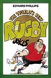 Edward Phillips The World's Best Rugby Jokes (World's best jokes)