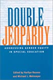 img - for Double Jeopardy: Addressing Gender Equity in Special Education Supports and Services (Suny Series, the Social Context of Education) book / textbook / text book