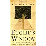 Euclid's Window : The Story of Geometry from Parallel Lines to Hyperspace ~ Leonard Mlodinow