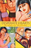 Desperate Hearts (0758201729) by Gregory Hinton