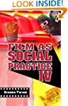 Film as Social Practice (Studies in C...