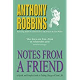 Notes from a Friend: A Quick and Simple Guide to Taking Charge of Your Lifeby Anthony Robbins