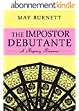 The Impostor Debutante: A Regency Romance (The Amberley Chronicles Book 1) (English Edition)