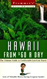 Frugal Hawaii from $60 a Day: The Ultimate Guide to Low-Cost Travel (Frommer's frugal travellers guides)