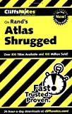 CliffsNotes on Rand's Atlas Shrugged (Cliffsnotes Literature Guides)