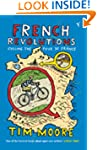 French Revolutions: Cycling the Tour...