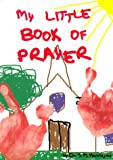 My Little Book of Prayer