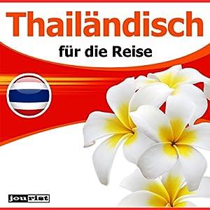 Thailändisch für die Reise Hörbuch