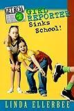Get Real #2: Girl Reporter Sinks School (0060282460) by Ellerbee, Linda