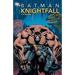 Batman: Knightfall, Vol. 1 by Chuck Dixon and Doug Moench