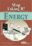 img - for Energy (Stop Faking It! Finally Understanding Science So You Can Teach It) book / textbook / text book