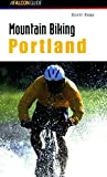 img - for Mountain Biking Portland (Regional Mountain Biking Series) 1st edition by Rapp, Scott (2001) Paperback book / textbook / text book