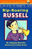 Rip-Roaring Russell (Puffin Chapters) (0140387293) by Hurwitz, Johanna