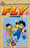 echange, troc Yuji Horii, Koji Inada, Riku Sanjo - Fly, tome 20 : Le Serment de la lance magique