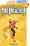 Firebreather: Growing Pains, Vol. 1