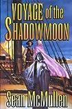 Voyage of the Shadowmoon (The Moonworlds Saga)